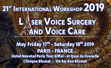 21st International Workshop on Laser Voice Surgery and Voice Care : 17 et 18 mai 2019 – Paris (FRANCE)