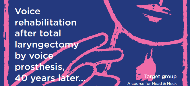 1st Course in Voice and Pulmonary Rehabilitation after laryngectomy : 26-27 avril 2019 – Luxembourg (LUXEMBOURG)