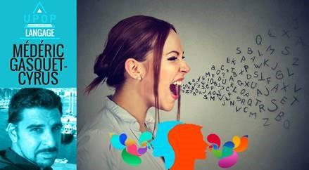 """Conférence Médéric Gasquet-Cyrus """"Discrimination à l'accent"""" : Lundi 22 mars 18h30 – UPOP ONLINE)"""