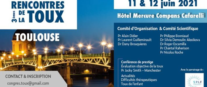 3ème Rencontre de la Toux : 11 & 12 juin 2021 – Toulouse